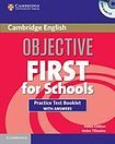 Cambridge University Press Objective First For Schools Practice Test Booklet with answers and Audio CD cena od 108 Kč