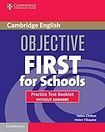 Cambridge University Press Objective First For Schools Practice Test Booklet without answers cena od 108 Kč