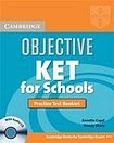 Cambridge University Press Objective KET for Schools Practice Test Booklet with Audio CD cena od 98 Kč