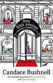 Bushnell Candace: One Fifth Avenue cena od 209 Kč