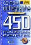 CLE International ORTHOGRAPHE 450 NOUVEAUX EXERCICES: NIVEAU INTERMEDIAIRE CD-ROM cena od 377 Kč