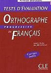 CLE International ORTHOGRAPHE PROGRESSIVE DU FRANCAIS: NIVEAU DEBUTANT cena od 425 Kč