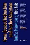 Oxford University Press Oxford Applied Linguistics Form-focused Instruction and Teacher Education: Studies in Honour of Rod Ellis cena od 738 Kč