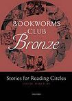 Oxford University Press Oxford Bookworms Club: Stories for Reading Circles Bronze (Stages 1 and 2) cena od 101 Kč