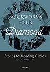 Oxford University Press Oxford Bookworms Club: Stories for Reading Circles Diamond (Stages 5 and 6) cena od 115 Kč