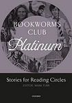 Oxford University Press Oxford Bookworms Club: Stories for Reading Circles Platinum (Stages 4 and 5) cena od 108 Kč