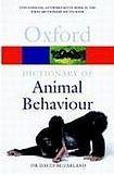 Oxford University Press OXFORD DICTIONARY OF ANIMAL BEHAVIOUR cena od 262 Kč