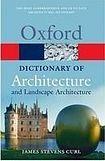 Oxford University Press OXFORD DICTIONARY OF ARCHITECTURE AND LANDSCAPE ARCHITECTURE 2nd Edition cena od 240 Kč