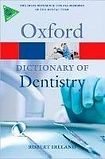 Oxford University Press OXFORD DICTIONARY OF DENTISTRY cena od 356 Kč