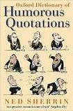 Oxford University Press OXFORD DICTIONARY OF HUMOROUS QUOTATIONS 4th Edition cena od 315 Kč