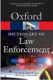 Oxford University Press OXFORD DICTIONARY OF LAW ENFORCEMENT cena od 285 Kč