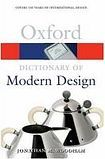 Oxford University Press OXFORD DICTIONARY OF MODERN DESIGN cena od 266 Kč