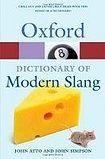 Oxford University Press OXFORD DICTIONARY OF MODERN SLANG 2nd Edition cena od 241 Kč