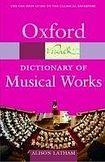 Oxford University Press OXFORD DICTIONARY OF MUSICAL WORKS cena od 237 Kč
