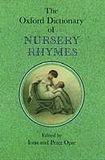 Oxford University Press OXFORD DICTIONARY OF NURSERY RHYMES cena od 778 Kč