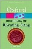 Oxford University Press OXFORD DICTIONARY OF RHYMING SLANG cena od 264 Kč