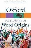 Oxford University Press OXFORD DICTIONARY OF WORD ORIGINS 2nd Edition cena od 238 Kč