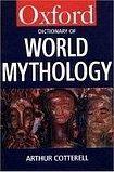 Oxford University Press OXFORD DICTIONARY OF WORLD MYTHOLOGY cena od 262 Kč