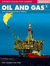 Oxford University Press Oxford English for Careers Oil and Gas 1 Student´s Book cena od 405 Kč