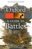 Oxford University Press OXFORD GUIDE TO BATTLES: Decisive Conflicts in History cena od 238 Kč