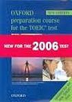 Oxford University Press Oxford Preparation Course for the TOEIC ® Test. New Edition Test Box Pack (Student´s Book, Tapescripts, Answer Key, Practice Test 1+2, Audio CDs) cena od 765 Kč