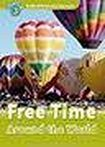 Oxford University Press Oxford Read And Discover 3 Free Time Around The World cena od 95 Kč