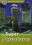 Oxford University Press Oxford Read And Discover 3 Super Structures cena od 95 Kč