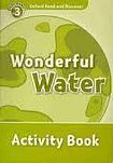 Oxford University Press Oxford Read And Discover 3 Wonderful Water Activity Book cena od 67 Kč