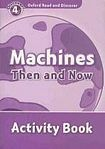 H. Geatches: Oxford Read and Discover Machines Then and Now Activity Book cena od 58 Kč