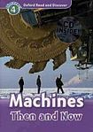 H. Geatches: Oxford Read and Discover Machines Then and Now + Audio CD Pack cena od 132 Kč