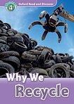 Oxford University Press Oxford Read And Discover 4 Why We Recycle cena od 92 Kč