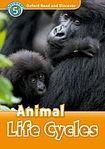 Oxford University Press Oxford Read And Discover 5 Animal Life Cycles cena od 95 Kč