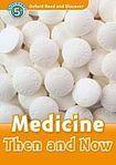 Oxford University Press Oxford Read And Discover 5 Medicine Then And Now cena od 95 Kč