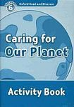 H. Geatches: Oxford Read and Discover Caring for Our Planet Activity Book cena od 62 Kč