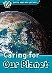 H. Geatches: Oxford Read and Discover Caring for Our Planet + Audio CD Pack cena od 137 Kč