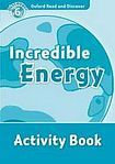 Oxford University Press Oxford Read And Discover 6 Incredible Energy Activity Book cena od 64 Kč