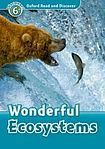 Oxford University Press Oxford Read And Discover 6 Wonderful Ecosystems Audio CD Pack cena od 137 Kč