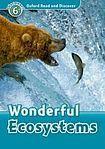 Oxford University Press Oxford Read And Discover 6 Wonderful Ecosystems Audio CD Pack cena od 132 Kč