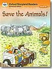 Oxford University Press Oxford Storyland Readers 10 Save the Animals! cena od 91 Kč