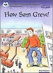 Oxford University Press Oxford Storyland Readers 11 How Sam Grew! cena od 88 Kč