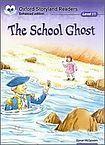 Oxford University Press Oxford Storyland Readers 11 The School Ghost cena od 91 Kč