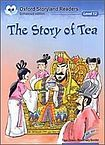 Oxford University Press Oxford Storyland Readers 12 The Story of Tea cena od 88 Kč