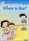 Oxford University Press Oxford Storyland Readers 4 Where is Boo? cena od 88 Kč