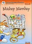 Oxford University Press Oxford Storyland Readers 5 Mickey Monkey cena od 70 Kč
