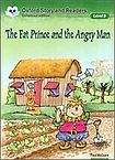 Oxford University Press Oxford Storyland Readers 8 The Fat Prince and the Angry Man cena od 88 Kč