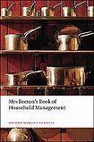 Oxford University Press Oxford World´s Classics - Biography Mrs Beeton´s Book of Household Management (Abridged edition) cena od 173 Kč