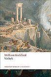 Oxford University Press Oxford World´s Classics - C19 English Literature Vathek cena od 124 Kč