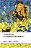 Oxford University Press Oxford World´s Classics - Children´s Literature The Wonderful Wizard of Oz cena od 158 Kč