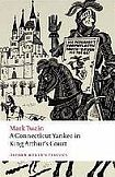 Oxford University Press Oxford World´s Classics A Connecticut Yankee in King Arthur´s Court cena od 131 Kč
