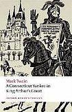 Oxford University Press Oxford World´s Classics A Connecticut Yankee in King Arthur´s Court cena od 194 Kč